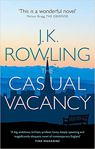 THE CASUAL VACANCYby J. K. ROWLING – A BookReview